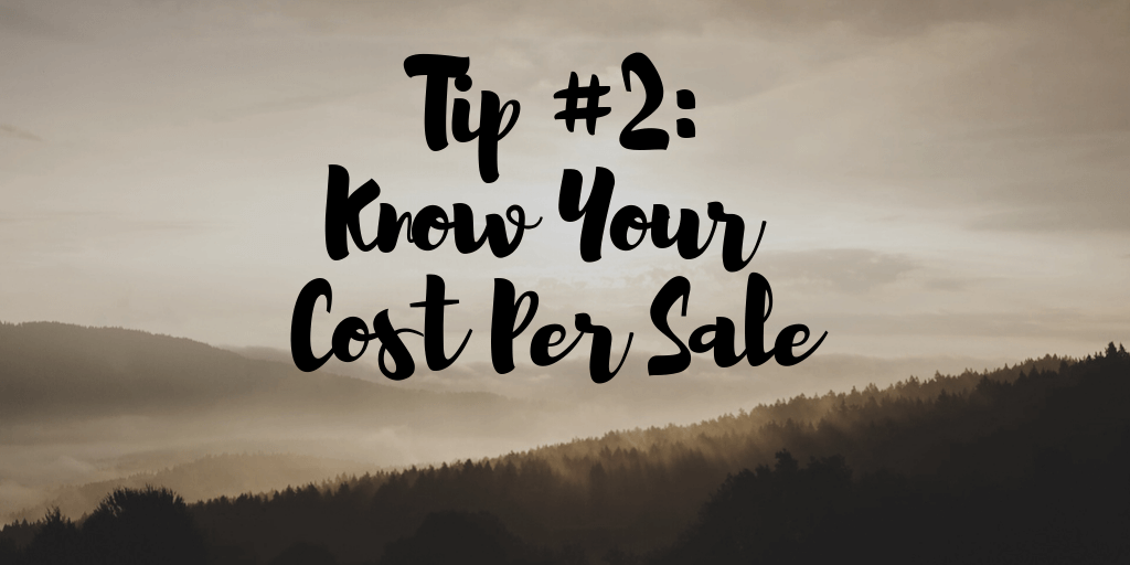 Know Your Cost Per Sale