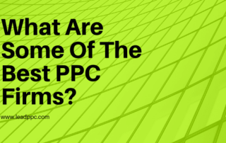 What Are Some Of The Best PPC Firms
