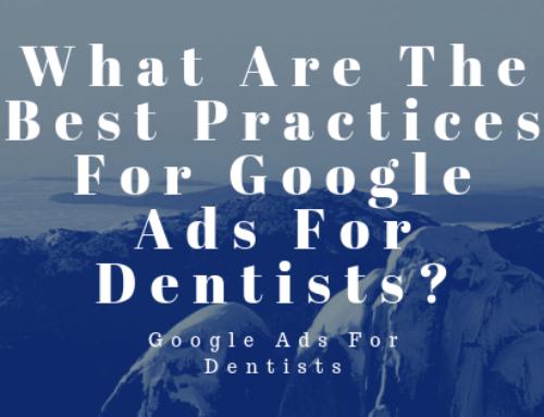 Google Ads For Dentists