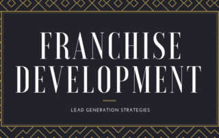 Franchise Development Lead Generation Strategies