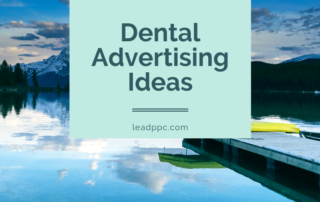 Dental Advertising Ideas
