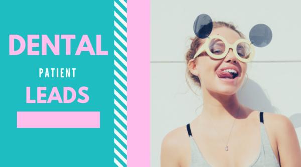 Dental Patient Leads