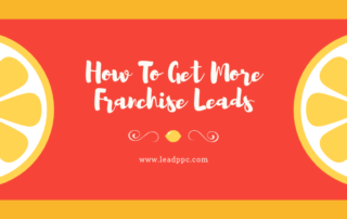 How To Get More Franchise Development Leads