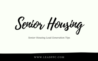 Senior Housing Lead Generation Tips