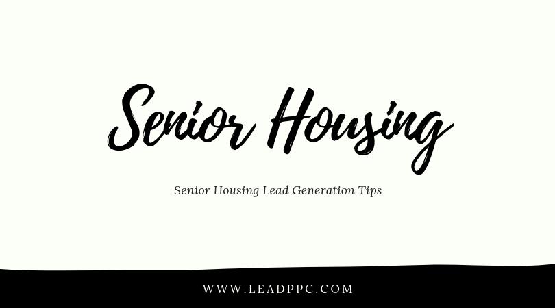 Senior Housing Lead Generation Tips