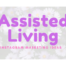 Assisted Living Instagram Marketing Ideas