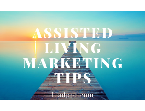 3 Assisted Living Marketing Tips