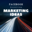 Facebook Assisted Living Marketing Ideas