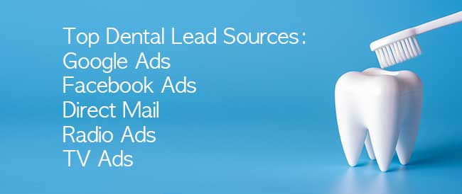Top Dental Lead Sources