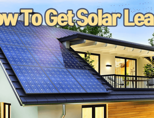 How To Get Solar Leads In 2021