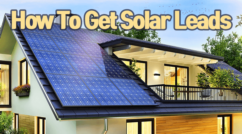 How To Get Solar Leads