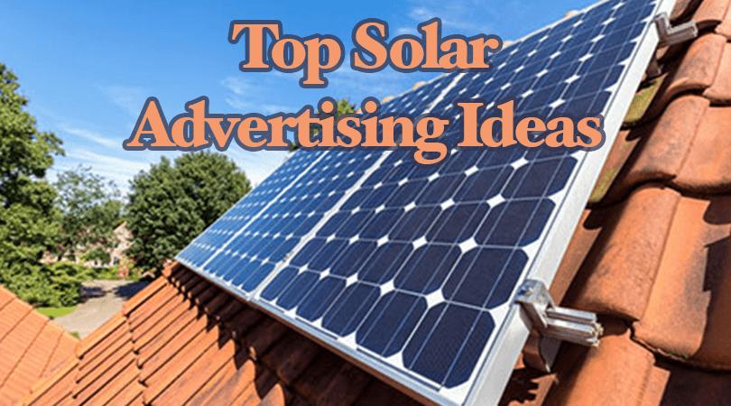 Top Solar Advertising Ideas